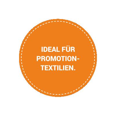 Ideal für Promotion-Textilien